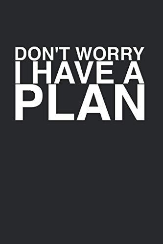 DON'T WORRY I HAVE A PLAN: Brettspiele Kalender A5 I 6x9 Terminplaner zum Notieren und Planen I Jahreskalender 120 Seiten