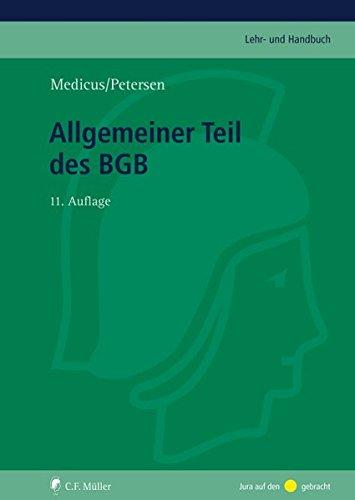 Allgemeiner Teil des BGB (C.F. Müller Lehr- und Handbuch)