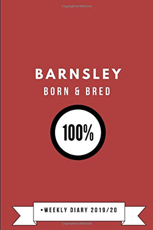 Barnsley Born & Bred 100%  Weekly Diary 2019/20