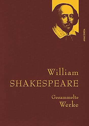 Shakespeare,W.,Gesammelte Werke (Anaconda Gesammelte Werke, Band 31)