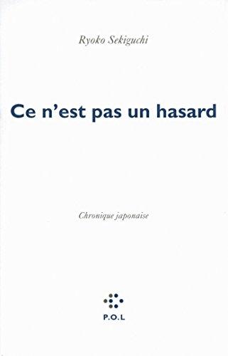 Ce n'est pas un hasard: Chronique japonaise (Fiction) (French Edition)
