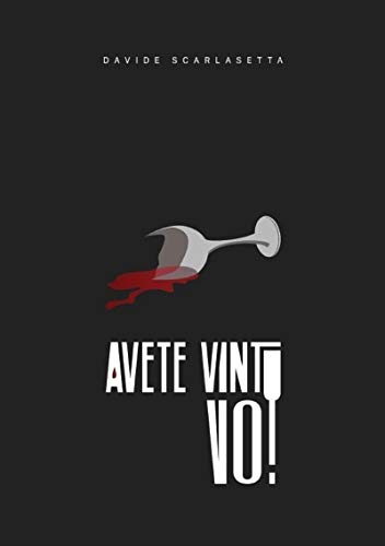 Avete vinto voi (Italian Edition)