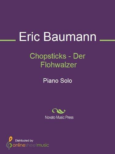 Chopsticks - Der Flohwalzer - Piano (English Edition)