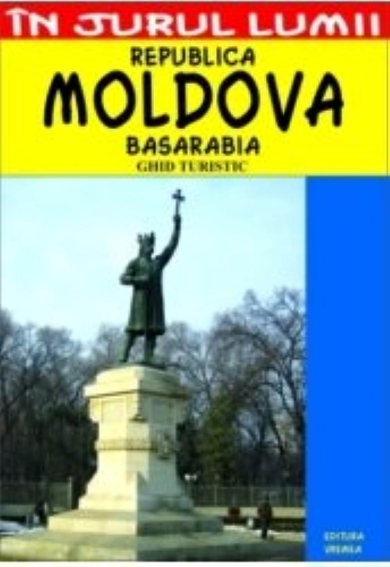 Republica Moldova: Ghid turistic