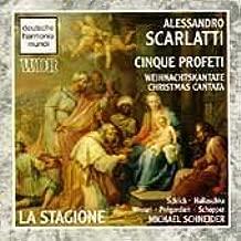 Alessandro Scarlatti: Cinque Profeti - Weinachtskantate (Christmas Cantata) by La Stagione (2009-12-30)