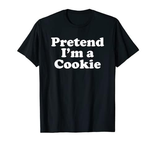 Disfraz divertido de Halloween de Finge I'm A Cookie Camiseta
