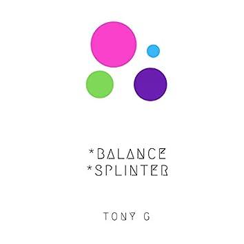 Balance-Splinter