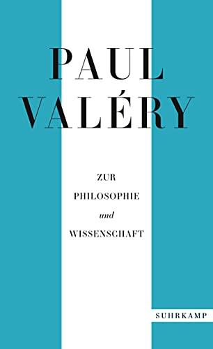 Paul Valéry: Zur Philosophie und Wissenschaft (suhrkamp taschenbuch)
