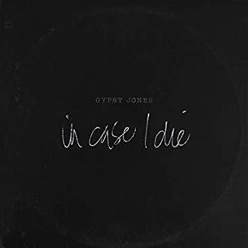 In Case I Die (feat. Prxnce Miere & Jabbar)