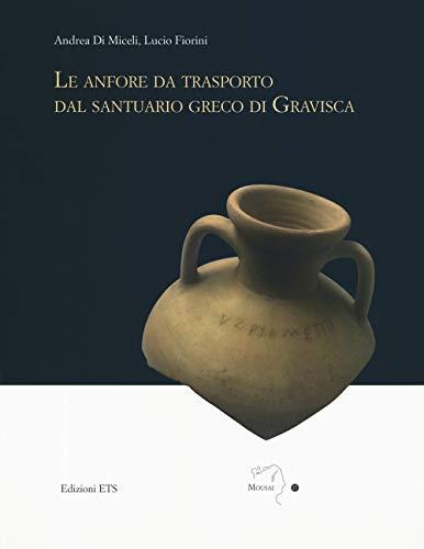 Le anfore da trasporto dal santuario greco di Gravisca
