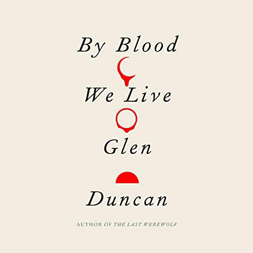 By Blood We Live audiobook cover art