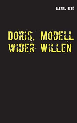 Doris, Modell wider Willen: Ein Fall für Smidt und Rednich