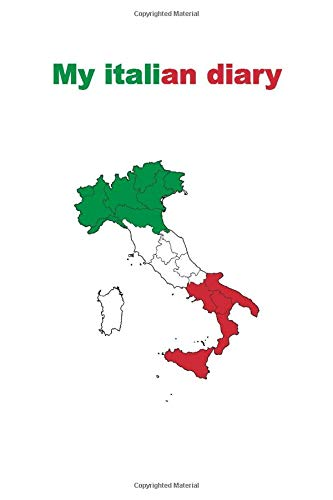 My italian diary: Italy Travel Journal, for your trip to Italy, 6 x 9, lined notebook, 100 pages