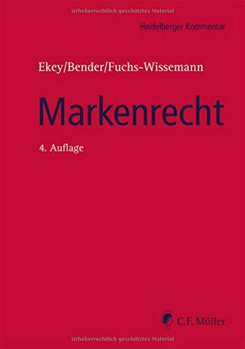 Markenrecht: MarkenG, UMV und Markenrecht ausgewählter ausländischer Staaten (Heidelberger Kommentar)
