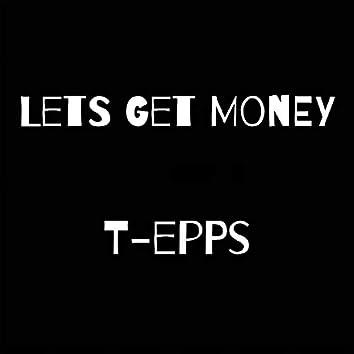 Lets Get Money