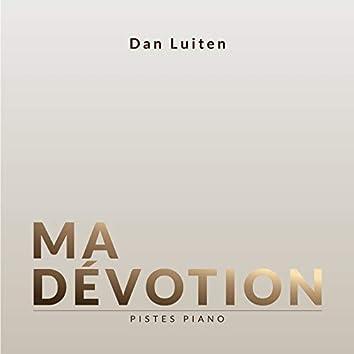 Ma Dévotion (Pistes Piano)