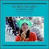 Un mito nel mito. Jacqueline a Capri nelle foto di Settimio Garritano (Haliotis)