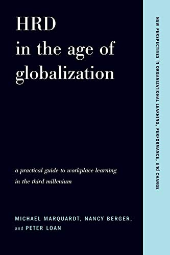 HRD in the Age of Globalization: A Practical Guide To...