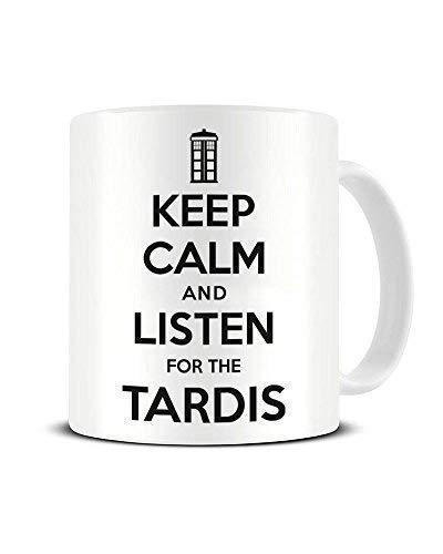 N\A Bleib ruhig und höre auf die Tardis - Dr Who Fan - Keramikkaffeetasse - Teetasse - Großartige Geschenkidee