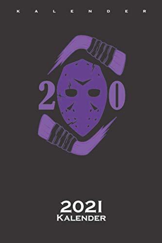 Ice Hockey Maske Kalender 2021: Jahreskalender für Fans des rustikalen Nationalsports Kanadas auf dem Eis