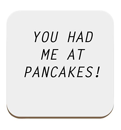 Flox Dessous de verre Creative Single or Sets Available You Had me at Pancakes