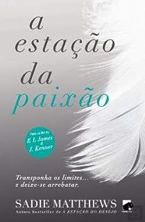 A Estação da Paixão Trilogia Seasons, Vol. 2