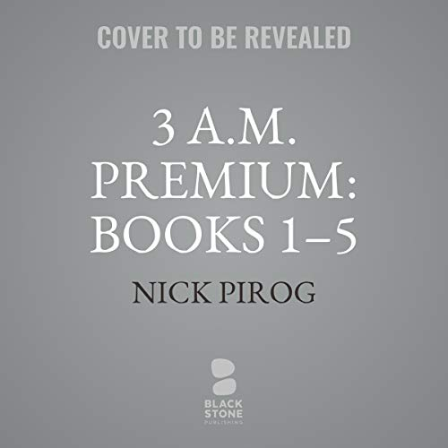 3 a.m.: Premium     Henry Bins, Books 1-5              By:                                                                                                                                 Nick Pirog                           Length: 17 hrs     Not rated yet     Overall 0.0