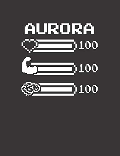 AURORA: Pixel Retro Game 8 Bit Design Blank Composition Notebook College Ruled, Name Personalized for Girls & Women. Gaming Desk Stuff for Gamer ... Gift. Birthday & Christmas Gift for Women.