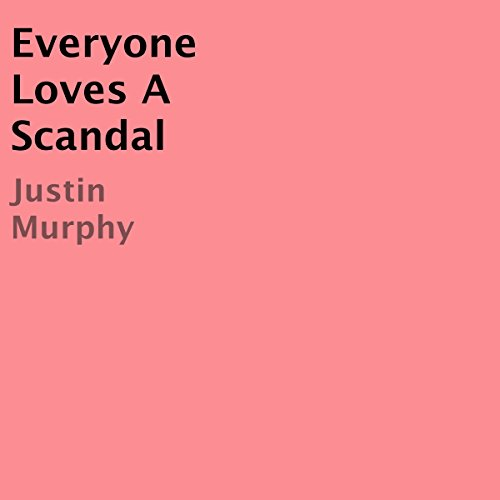 Everyone Loves a Scandal audiobook cover art