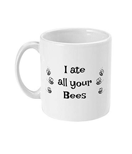 Lplpol Weiße Tasse I Ate All Your Bees Tasse Kaffeetasse Lustige Tasse mit Sprüchen Meme Geschenk Einzigartiges Festival Geburtstagsgeschenk 313 ml