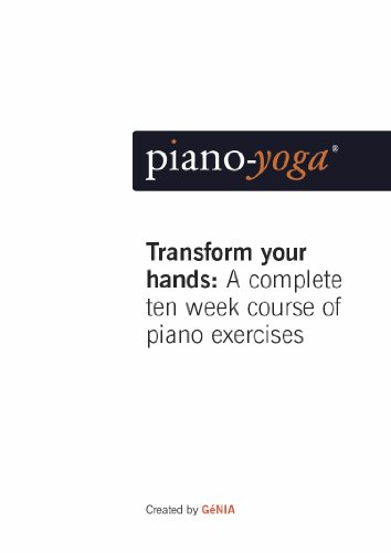 Piano-Yoga® Transform Your Hands: Preliminary Stage (English Edition)
