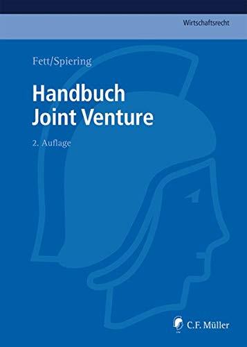 Handbuch Joint Venture (C.F. Müller Wirtschaftsrecht)
