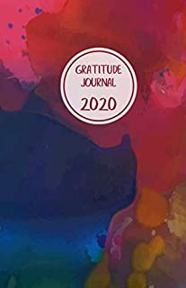 Gratitude Journal 2020: Take 5 minutes per day to change your life. Cherish good moments, focus on positive things, be calm, relax. 8.5' x 5.5'. (Half ... design, blue, purple, red. Soft matte cover)