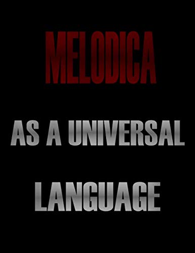 Melodica As a Universal Language: Blank Sheet Melodica  Music Notebook,Manuscript Staff paper for Notes.Black Cover Composition Notebook 13 Staves, 8.5 x 11, 110 pages.GIFT FOR Melodica STUDENTS