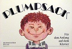 Friedrich Hofmeister Musikverlag GmbH PLUMPSACK KINDERLIEDER - arrangiert für Klavier [Noten/Sheetmusic]