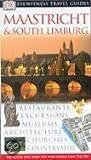 Maastricht & South Limburg (Dorling Kindersley travel guides)