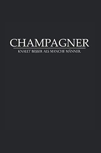 """Ironie Sarkasmus Champagner JGA Frauen Spruch: Liniertes Notizbuch & Journal   6\""""x 9\"""" 15x23cm Seitengröße   Mit 120 Seiten für deine Notizen"""