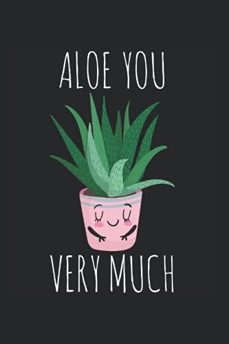 Aloe Sie sehr viel Aloe vera Pflanze: DIN A5 Liniert 120 Seiten / 60 Blätter Notizbuch Notizheft Notiz-Block Lustige Sukkulenten Spruch für Botaniker Pflanzenliebhaber