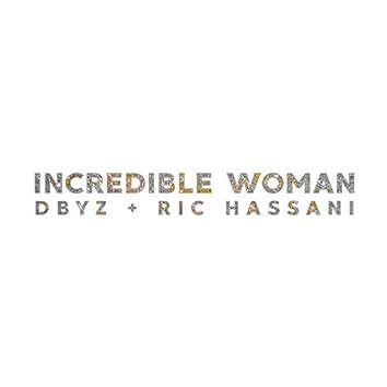 Incredible Woman