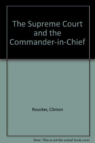 Download The Supreme Court And The Commander-in-chief 0306718324