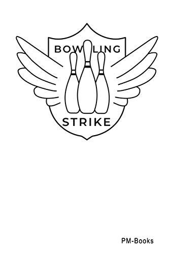 Bowling Strike: Blanko A5 Notizbuch oder Heft für Schüler, Studenten und Erwachsene (Logos und Designs, Band 407)