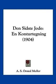 Den Sidste Jode: En Konturtegning (1904)