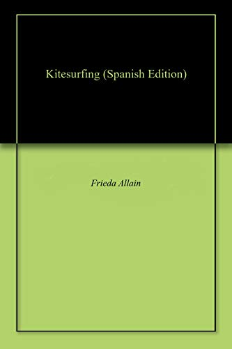 Kitesurfing  (Spanish Edition)
