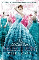 Paperback The Selection (A Selection novel) Book