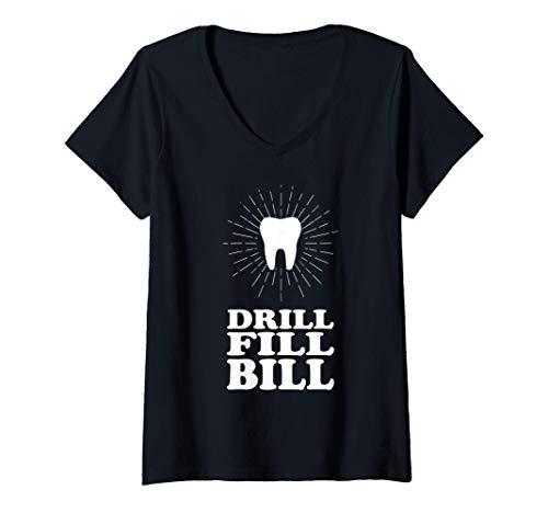 Mujer taladro relleno Bill dentista Camiseta Cuello V