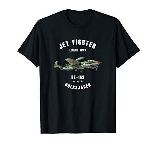 Heinkel He 162 Volksjager Military Jet Fighter Plane WW2 T-Shirt