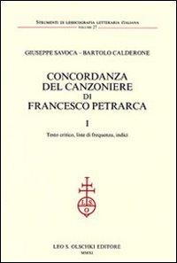 Concordanza del Canzoniere di Francesco Petrarca. I. Testo critico, liste di frequenza, indici. II. Concordanza. (2 tomi)