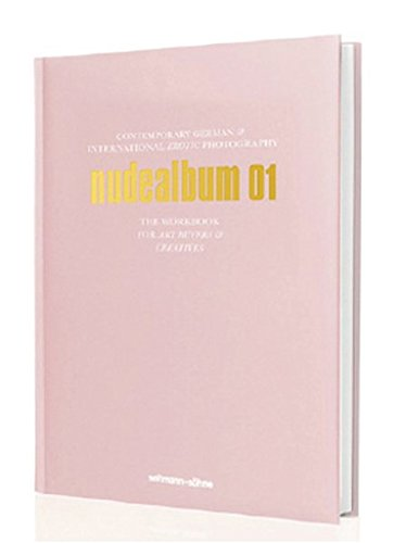 Die Alben / nudealbum 01: Contemporary German & International Nude Photography. The Workbook for Art Buyers & Creatives: 13 (Die Alben / Deutschlands beste Fotografen stellen sich vor, Band 1)