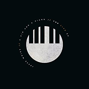 A Kid and a Piano / / The Live - EP