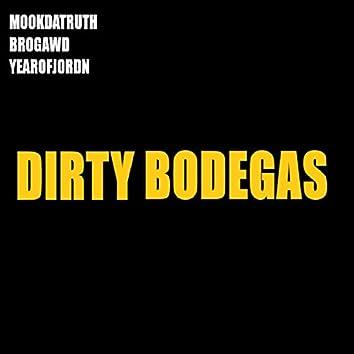 Dirty Bodegas